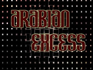 Arabian Excess